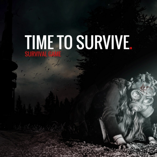 TIME TO SURVIVE