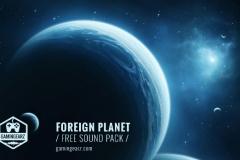 """""""Foreign Planet"""" - бесплатная библиотека от Gamingearz"""